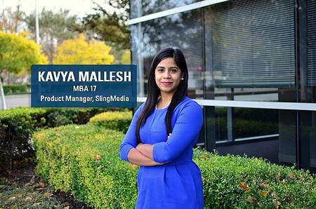 SlingMedia Senior Staff Product Manager and Berkeley MBA alum Kavya Mallesh