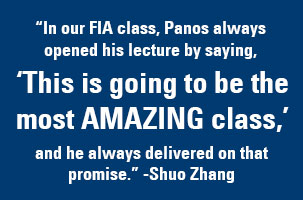 Student Shuo Zhang says Panos made every class amazing.