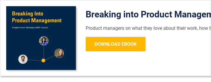 Breaking into Product Management Product managers on what they love about their  work, how to prepare for the role, and whether you need an MBA Download Ebook