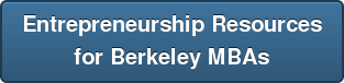 Entrepreneurship Resources for Berkeley MBAs